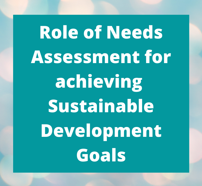 The Role of Needs Assessment